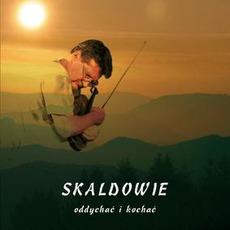 Oddychać I Kochać mp3 Album by Skaldowie