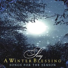 A Winter Blessing mp3 Album by Seay