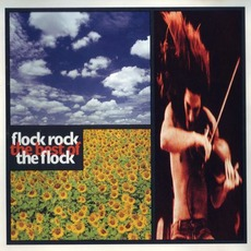 Flock Rock: The Best Of The Flock mp3 Artist Compilation by The Flock