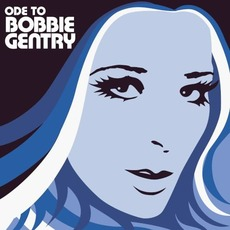 Ode to Bobbie Gentry: The Capitol Years mp3 Artist Compilation by Bobbie Gentry