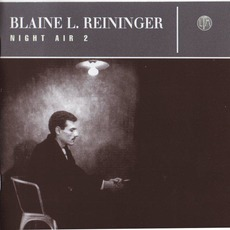 Night Air 2 mp3 Artist Compilation by Blaine L. Reininger