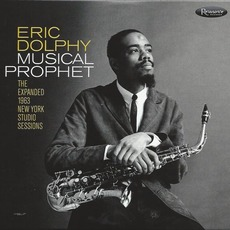 Musical Prophet: The Expanded 1963 New York Studio Sessions by Eric Dolphy