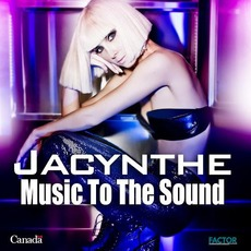 Music to the Sound mp3 Album by Jacynthe