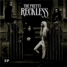 The Pretty Reckless EP mp3 Album by The Pretty Reckless