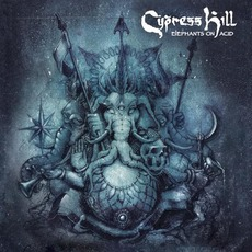 Elephants on Acid mp3 Album by Cypress Hill
