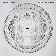 Tip of the Sphere by Cass McCombs
