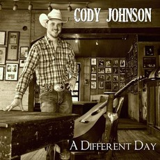 A Different Day mp3 Album by Cody Johnson