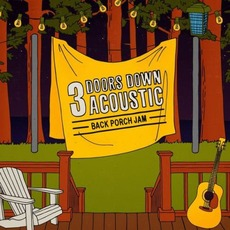 Acoustic Back Porch Jam mp3 Album by 3 Doors Down