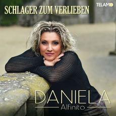 Schlager zum Verlieben mp3 Album by Daniela Alfinito