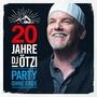 20 Jahre DJ Ötzi - Party ohne Ende by DJ Ötzi