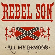 All My Demons mp3 Album by Rebel Son