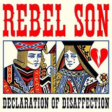 Declaration Of Disaffection mp3 Album by Rebel Son