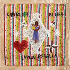The Capitalist Blues by Leyla McCalla