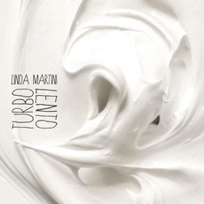 Turbo Lento mp3 Album by Linda Martini