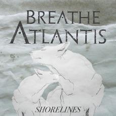 Shorelines mp3 Album by Breathe Atlantis