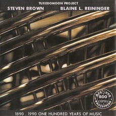 1890-1990, One Hundred Years of Music (Live) mp3 Live by Steven Brown & Blaine L. Reininger