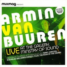 Mixmag Presents: Armin van Buuren: Live At The Gallery, Ministry of Sound by Various Artists