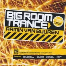 Big Room Trance by Various Artists
