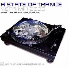 A State of Trance: Year Mix 2005 by Various Artists