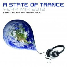 A State of Trance: Year Mix 2012 by Various Artists