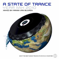 A State of Trance: Year Mix 2010 by Various Artists