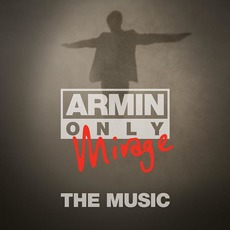 Armin Only - Mirage: The Music by Various Artists