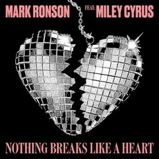 Nothing Breaks Like a Heart by Mark Ronson