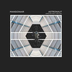 Astronaut (Something About Your Love) mp3 Single by Mansionair