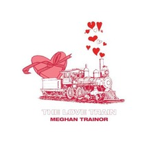 The Love Train mp3 Album by Meghan Trainor