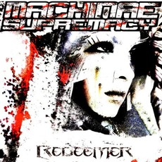 Redeemer mp3 Album by Machinae Supremacy