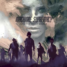 Into The Night World mp3 Album by Machinae Supremacy