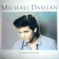 Love Is A Mystery (Re-Issue) mp3 Album by Michael Damian