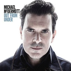Out From Under mp3 Album by Michael McDermott