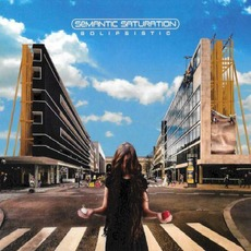Solipsistic mp3 Album by Semantic Saturation