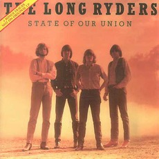 State of Our Union (Re-Issue) by The Long Ryders