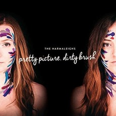 Pretty Picture, Dirty Brush mp3 Album by The Harmaleighs