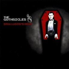 Sega Lugosi's Dead mp3 Album by The Gothsicles