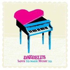 Love to Make Music To mp3 Album by Daedelus