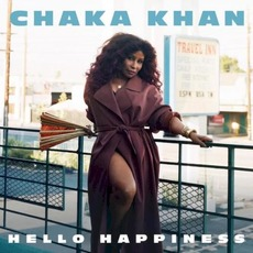 Hello Happiness mp3 Album by Chaka Khan