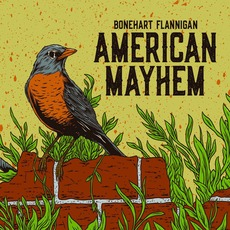 American Mayhem mp3 Album by Bonehart Flannigan