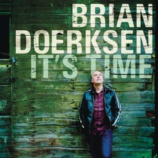 It's Time mp3 Album by Brian Doerksen