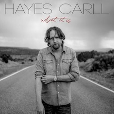 What It Is mp3 Album by Hayes Carll