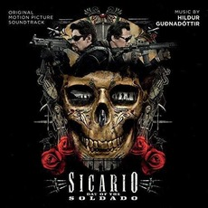 Sicario: Day of the Soldado mp3 Soundtrack by Hildur Guðnadóttir
