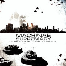 The Beat of Our Decay mp3 Artist Compilation by Machinae Supremacy