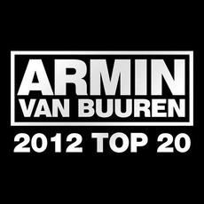 Armin van Buuren's: 2012 Top 20 mp3 Compilation by Various Artists