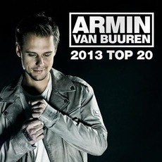 Armin van Buuren's: 2013 Top 20 mp3 Compilation by Various Artists