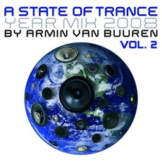 A State of Trance: Year Mix 2008, Vol. 2 mp3 Compilation by Various Artists