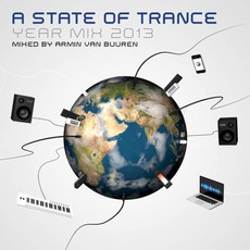 A State of Trance: Year Mix 2013 by Various Artists