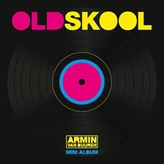 Old Skool (Mini Album) by Armin Van Buuren