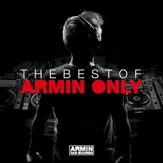 The Best of Armin Only by Armin Van Buuren